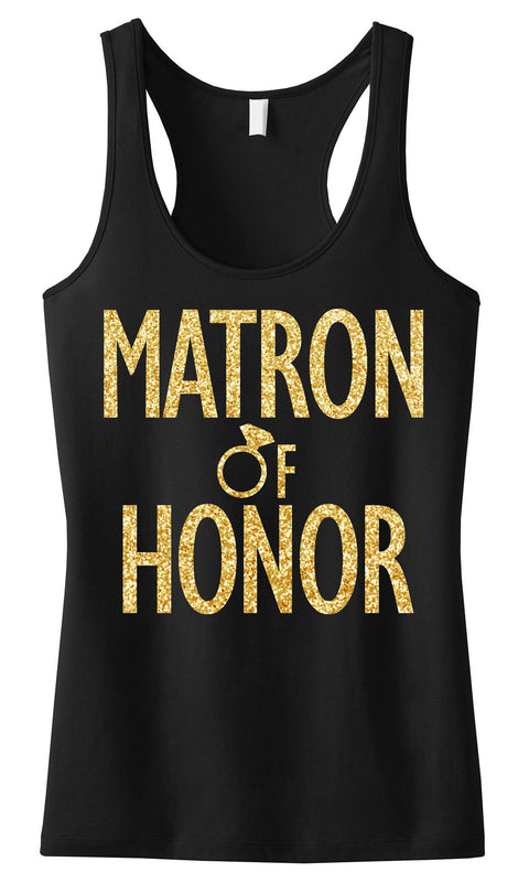MATRON of HONOR Gold GLITTER Tank Top