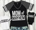 MOMMY & ME Mayhem Shirts for Mom Baby and Kids