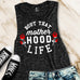 Bout That MOTHERHOOD LIFE Muscle Tank Pick Color