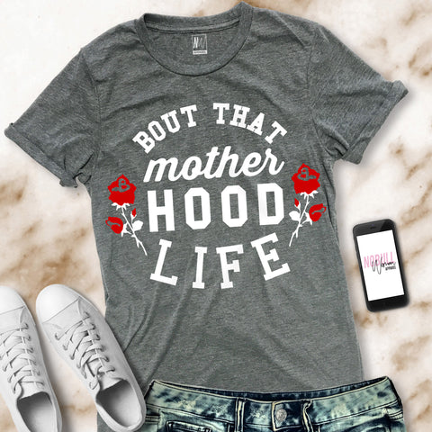 Bout That MOTHERHOOD LIFE Shirt Pick Color Crew Neck