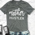 MOTHER HUSTLER Shirt Crew Neck Pick Color
