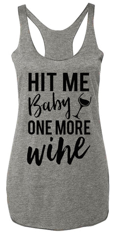HIT ME BABY ONE MORE WlNE Heather Gray Tank Top - Black Print