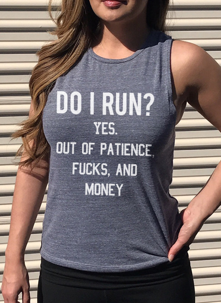 Do I Run? Heather Gray Muscle Tank