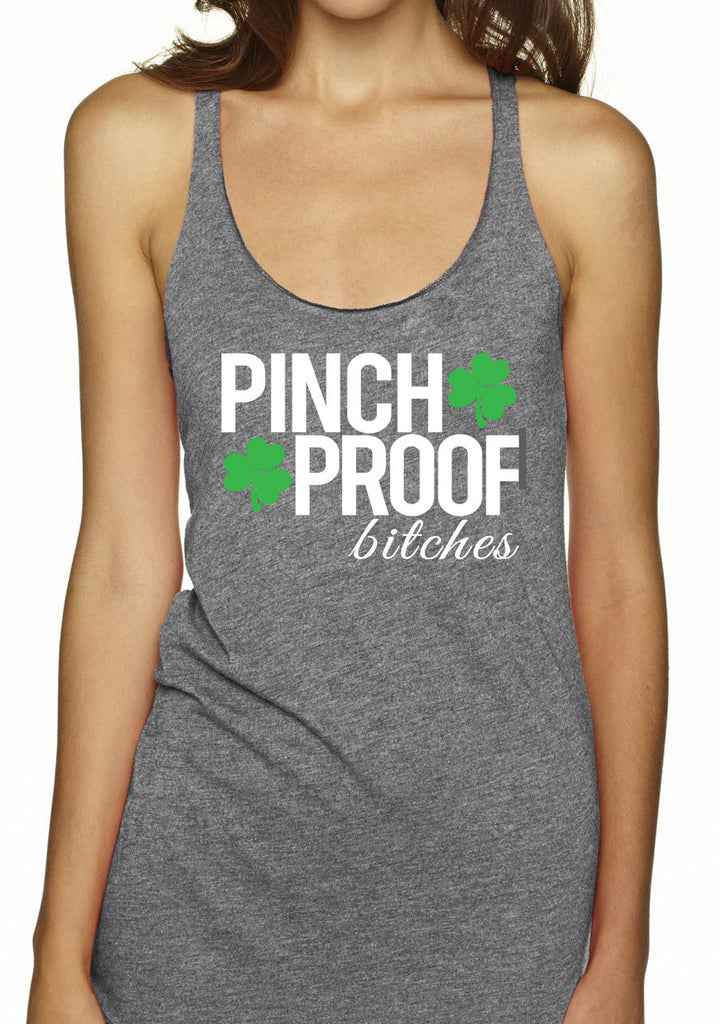 PINCH PROOF BITCHES St. Patrick's Day Tank Top - Heather Gray