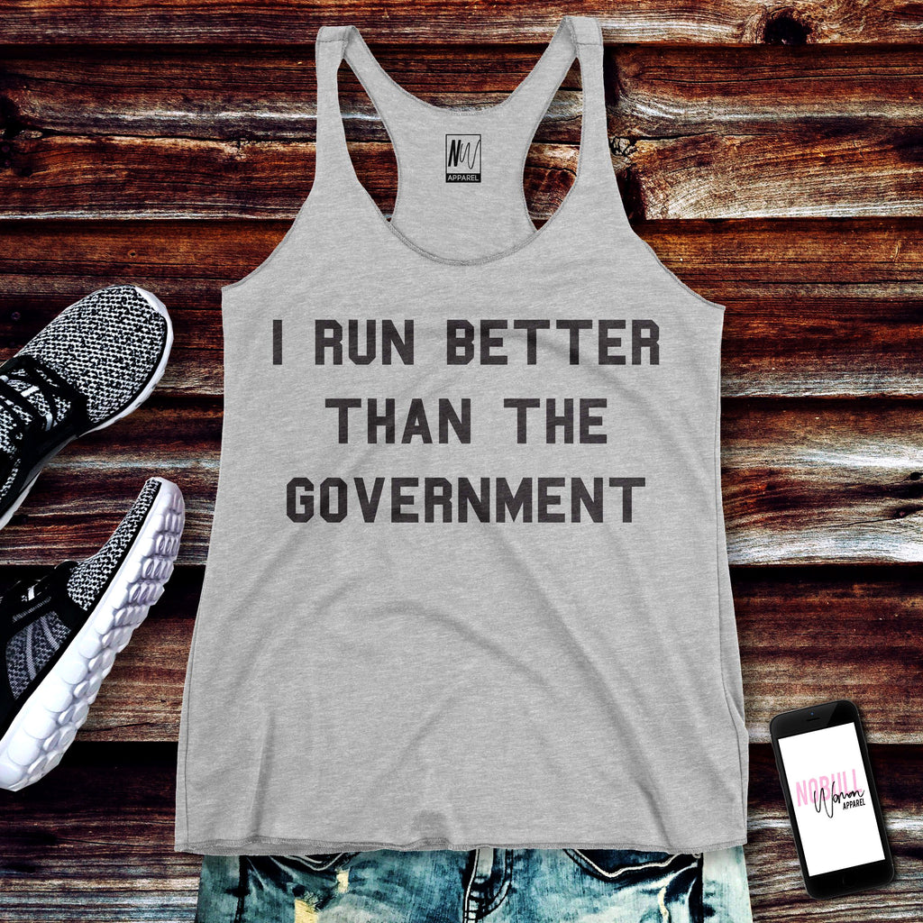 I RUN BETTER THAN THE GOVERNMENT Tank Top Heather Gray