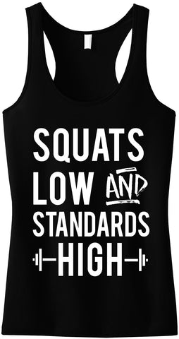Squats Low & Standards High Black Racerback Tank Top