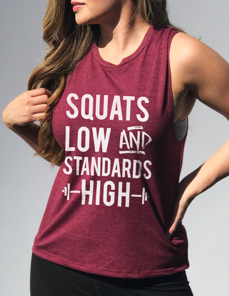 Squats Low & Standards High Muscle Tank