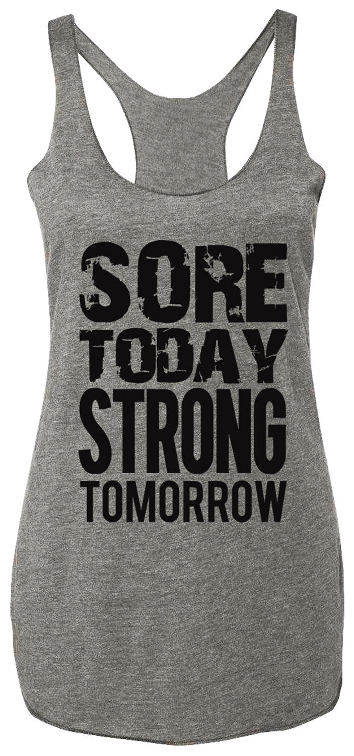 Sore Today STRONG Tomorrow Workout Tank Top Gray with Black