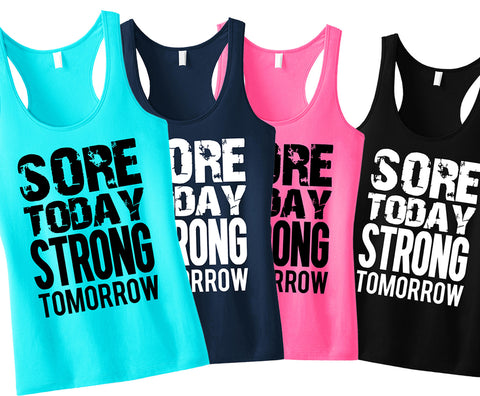 Sore Today STRONG Tomorrow Workout Tank Top - Pick Color