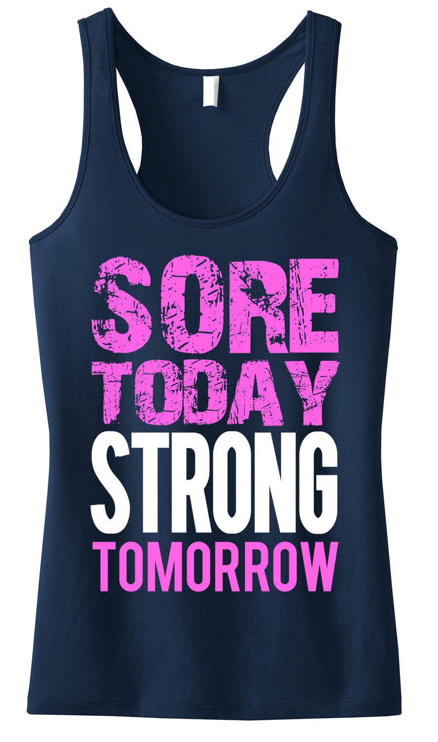 Sore Today STRONG Tomorrow Navy Blue Workout Tank Top