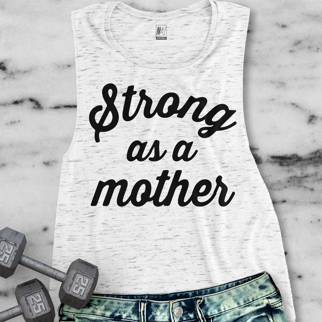 STRONG as a MOTHER Muscle Tank Top Pick Color