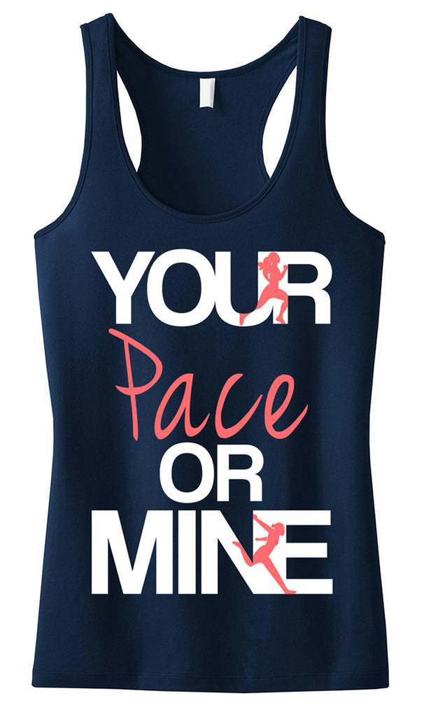 Your Pace or Mine Navy Running Tank Top