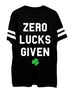 ZERO LUCKS GIVEN Men's St. Patrick's Day T-Shirt