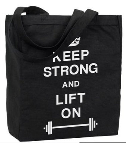 Workout Tote Keep Strong and Lift On - Gym Bag, Grocery Bag
