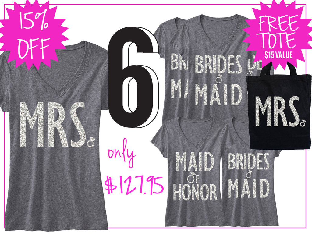 BRIDAL WEDDING 6 SHIRTS 15% Off Bundle, Mrs Shirt, Bridesmaid shirt, maid of honor shirt