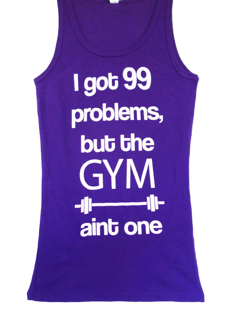 99 Problems Purple Workout Tank Fitted