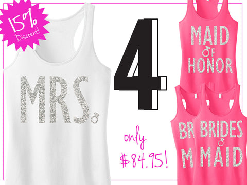 BRIDAL WEDDING 4 Tank Tops 15% Off Bundle, Mrs Shirt, Bridesmaid tank, maid of honor shirt