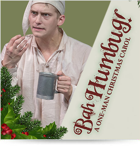 BAH-HUMBUG, A One Man Christmas Carol