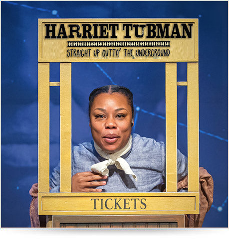 Harriet Tubman: Straight Outta' the Underground