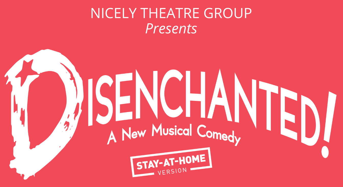Nicely Theatre Group Presents Disenchanted!