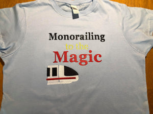 Monorail to the Magic t-shirt