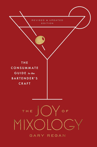 The Joy of Mixology by Jary Regan