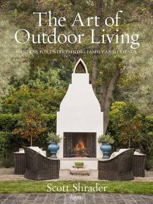 The Art of the Outdoor Living