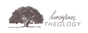 Homegrown Theology