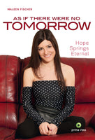 Buch As if there were no tomorrow by Maleen Fischer