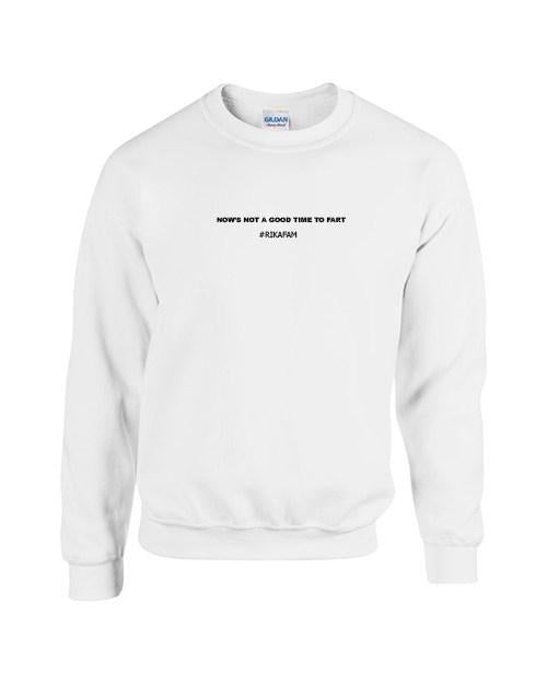 Rikasystemz Slogan Sweater - Now's not a good time to Fart