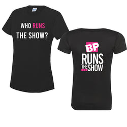 BP Runs the Show Tee