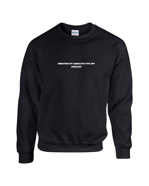 Rikasystemz Slogan Sweater - Sweating my tits off