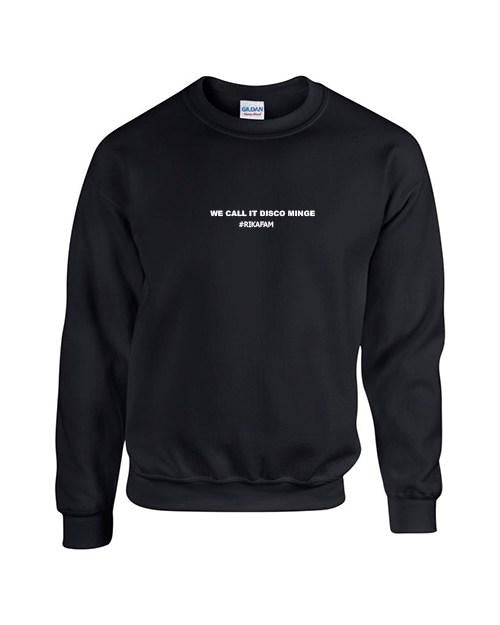 Rikasystemz Slogan Sweater - We call it Disco Minge