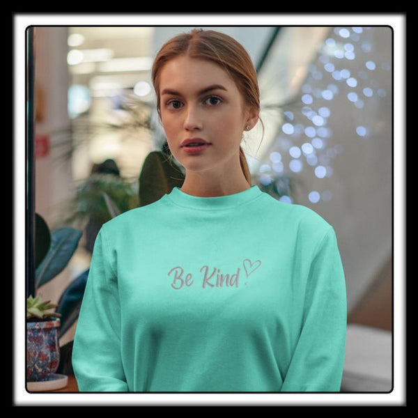 "Ladies ""Be Kind"" Embroidered slogan sweater"