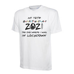 Lockdown 2021 Birthday Tee - Any Age