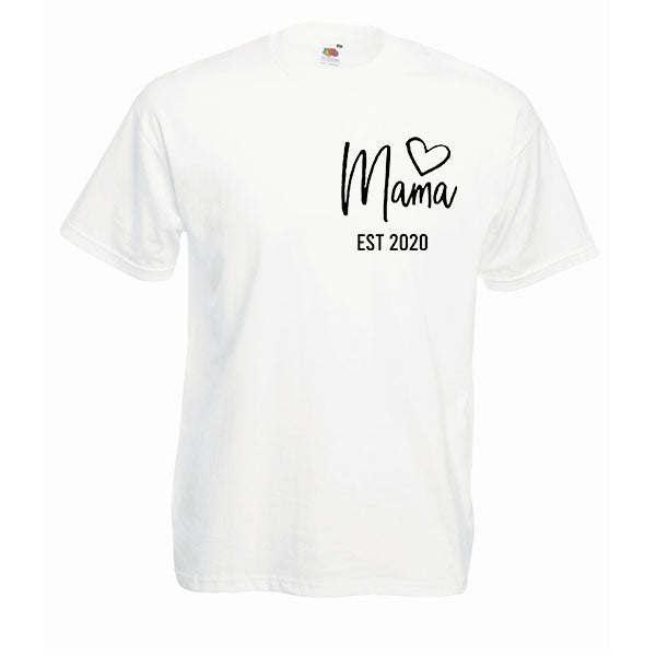 Mama Est with heart Slogan Tshirt