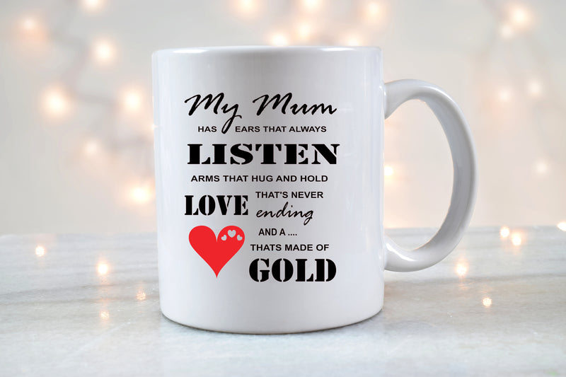 Mum Has Ears That Always Listen - Mug