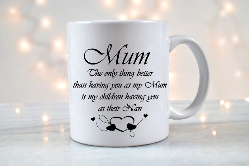 'Mum Into Nan' - Personalised Mug