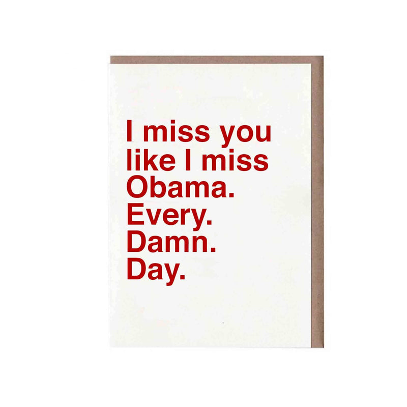 Sad Shop - I Miss You Like I Miss Obama. Every. Damn. Day - Apothespa New England
