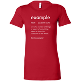 Be The Example (Definition) T-Shirt - Women's Bella Brand
