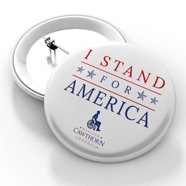 I Stand for America Button