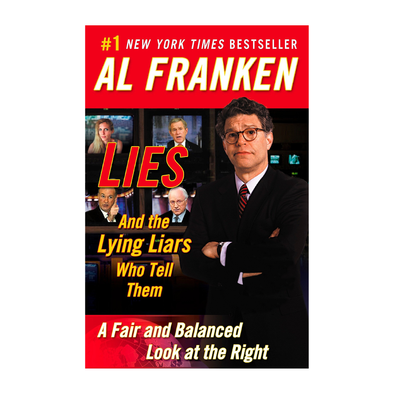 AUTOGRAPHED Lies and the Lying Liars Who Tell Them [Paperback Book]
