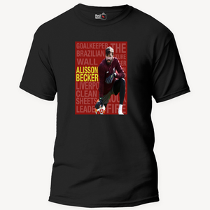 Alisson Becker Football - Unisex T-Shirt