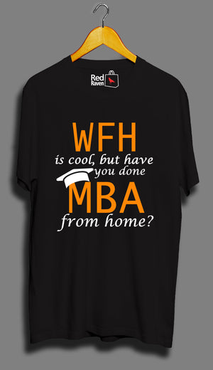MBA from home - Unisex T-Shirt