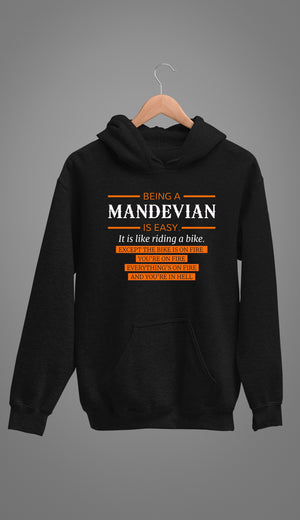 Being A MANDEVIAN Is Easy - Unisex Hoodie