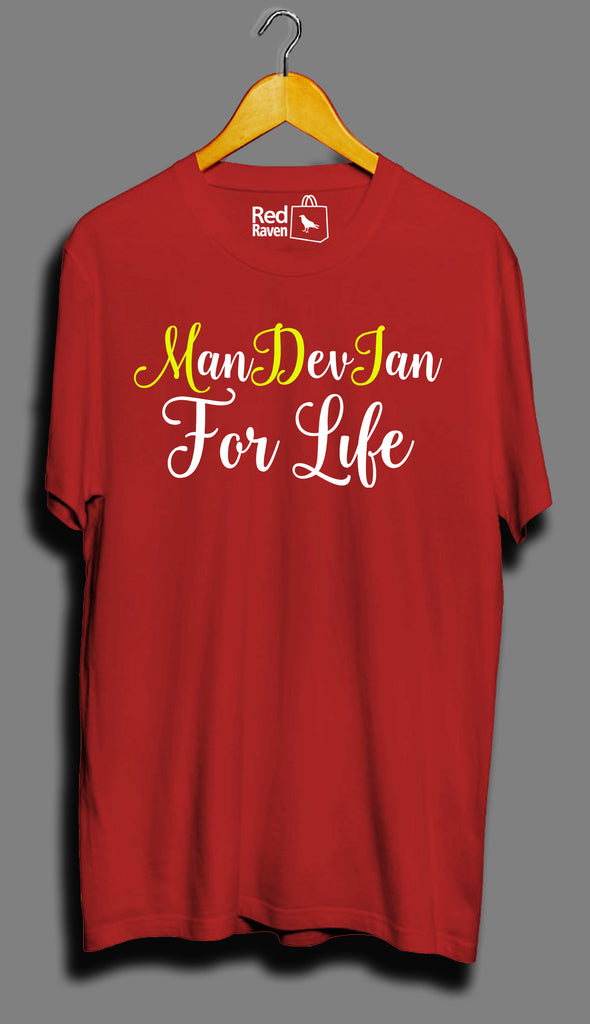 Mandevian For Life - Unisex T-Shirt