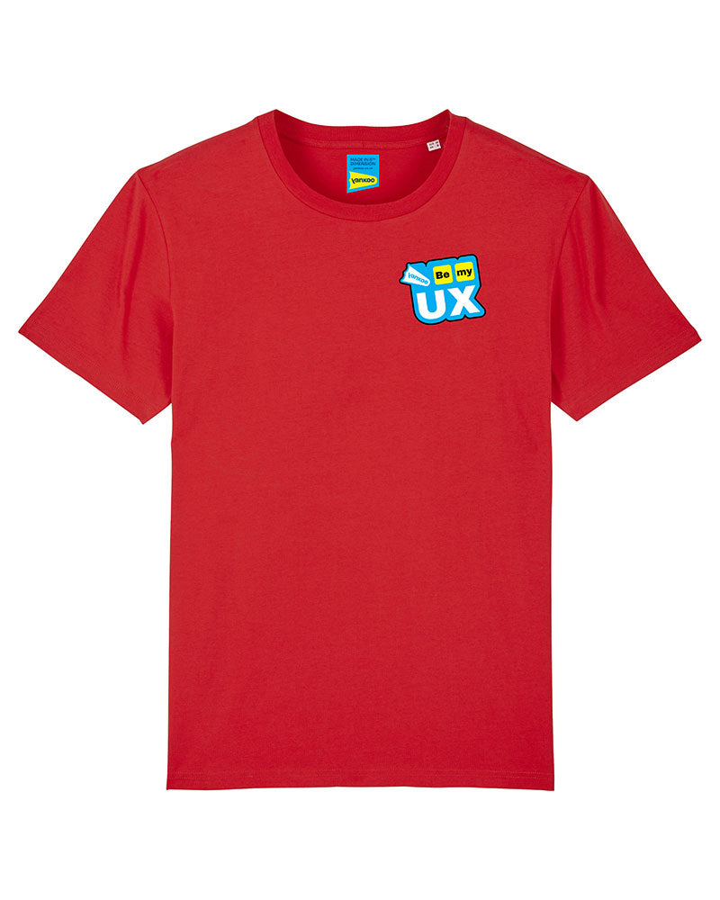 Be My UX  T-shirt