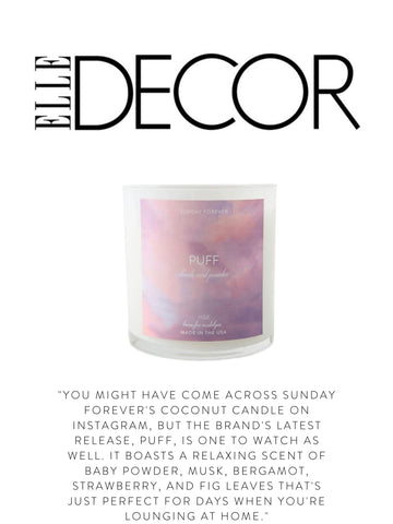 """ELLE DECOR """"You might have come across Sunday Forever's Coconut candle on Instagram, but the brand's latest release, Puff, is one to watch as well. It boasts a relaxing scent of baby powder, musk, bergamot, strawberry, and fig leaves that's just perfect for days when you're lounging at home."""""""