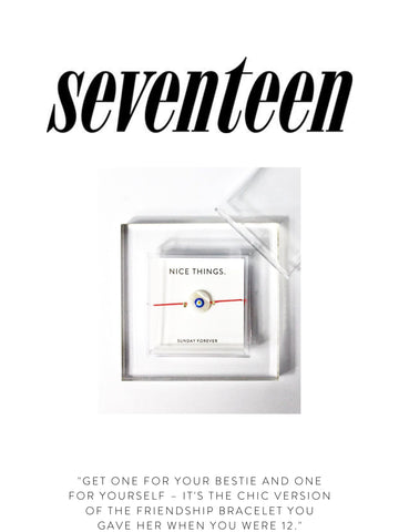 """SEVENTEEN """"Get one for your bestie and one for yourself – it's the chic version of the friendship bracelet you gave her when you were 12."""""""