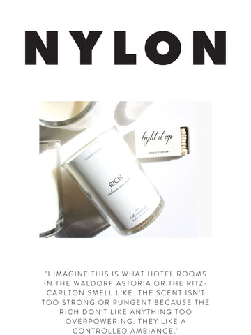 """NYLON """"I imagine this is what hotel rooms in the Waldorf Astoria or the Ritz-Carlton smell like. The scent isn't too strong or pungent because the rich don't like anything too overpowering. They like a controlled ambiance."""""""